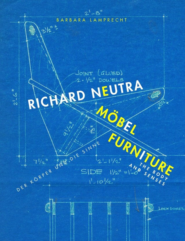 Richard Neutra Furniture: the Body and the Senses